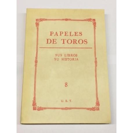 PAPELES DE TOROS nº 8. Sus libros. Su historia.
