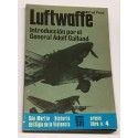 Luftwaffe. Introducción por el General Adolf Galland.