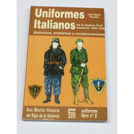 Uniformes Italianos de la Guerra Civil Española 1936 - 1939. Distintivos, emblemas y condecoraciones.