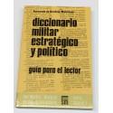 Diccionario militar estratégico y político. Guía para el lector.