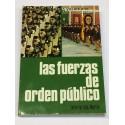 Las fuerzas de orden público.