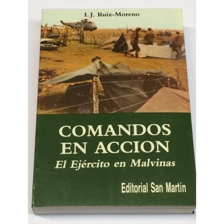 Comandos en acción. El Ejército en Malvinas.