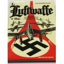 La Luftwaffe de Hitler. Historia gráfica y enciclopedia técnica de la fuerza aérea de Hitler.