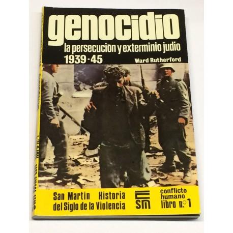 Genocidio. La persecución y extermino judio 1939-45.