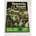 Operación Kuwait. De la Crisis a la Guerra.