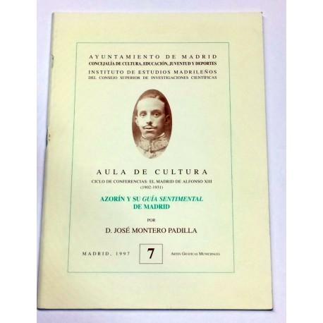 Azorín y su guía sentimental de Madrid.