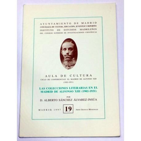 Las colecciones literarias en el Madrid de Alfonso XIII (1902-1931).