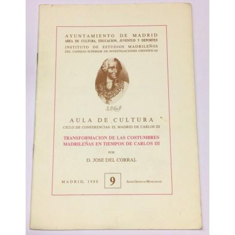 Transformación de las costumbres madrileñas en tiempos de Carlos III.