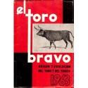 El toro bravo. Origen y evolución del toro y del toreo. 1963.