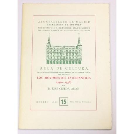 Los movimientos estudiantiles (1900-1936).