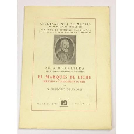 El Marqués de Liche. Bibliófilo y coleccionista de arte.