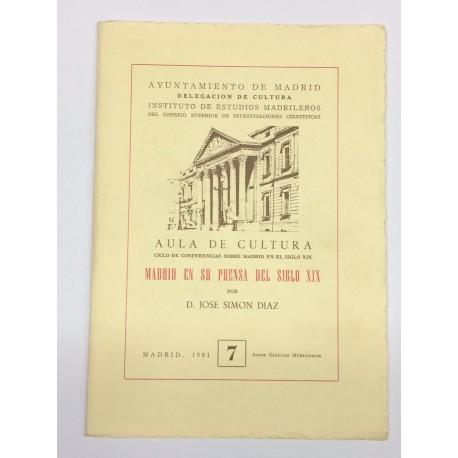 Madrid en su prensa del siglo XIX.