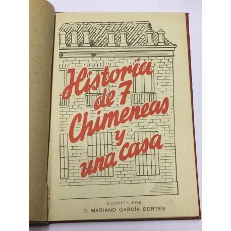 Historia de siete chimeneas y una casa.