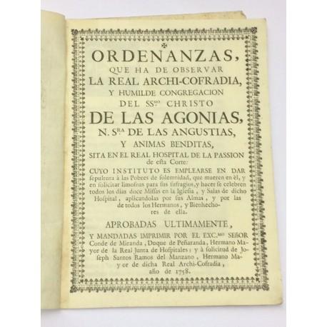 ORDENANZAS Congregación del Santísimo Cristo de las Agonías y Nª Sª de las Angustias en el Real Hospital de la Pasión.