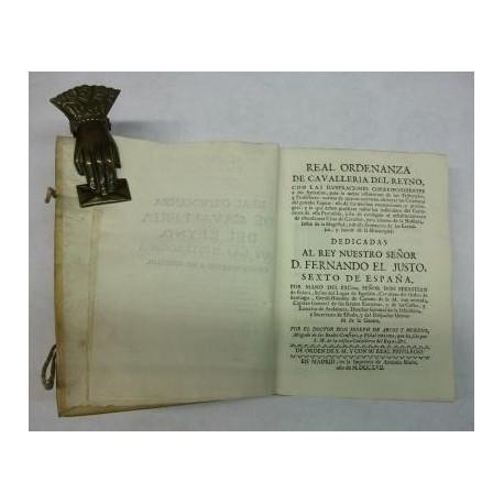 Real Ordenanza de Cavallería del Reino, con las ilustraciones correspondientes a sus artículos, para la mejor instrucción de los