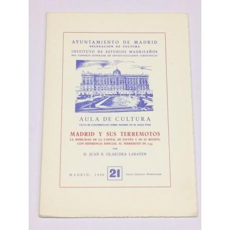 Madrid y sus terremotos. Las sismicidad de la capital de España y de su región, con referencia especial al terremoto de 1755.