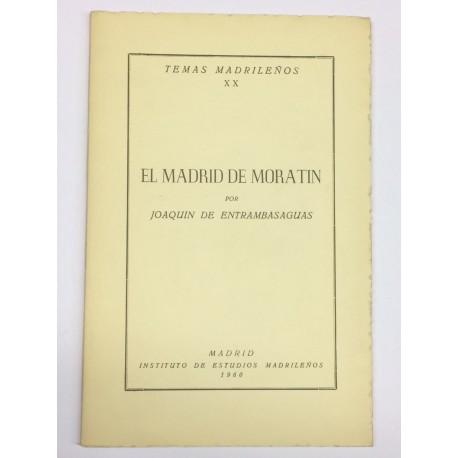 El Madrid de Moratín.