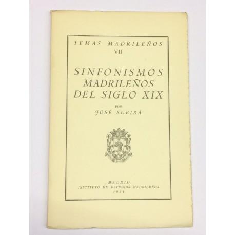 Sinfonismos madrileños del siglo XIX.