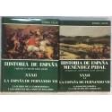 La España de Fernando VII. Tomos XXXII (I y II).