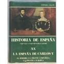 La España del Emperador Carlos V. El hombre, la política española, la política europea.