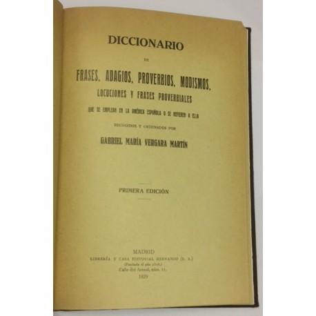 Diccionario de frases, adagios, proverbios, modismos,... que se emplean en la América Española o que se refieren a ella.