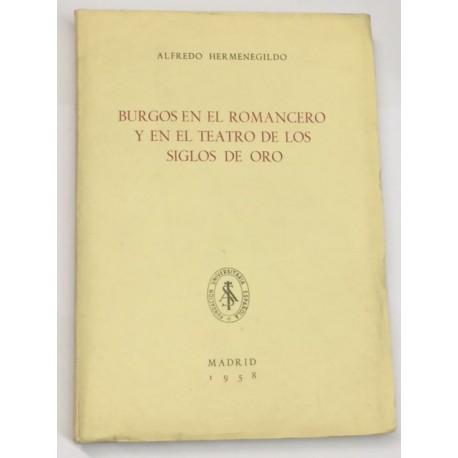 Burgos en el romancero y en el Teatro de los Siglos de Oro.