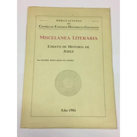 Miscelánea Literaria. Ensayo de Historia de Jerez.