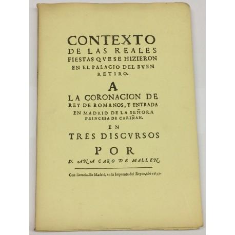 Contexto de las reales fiestas que se hizieron en el Palacio del Buen Retiro a la coronación.. de la Princesa de Cariñan.