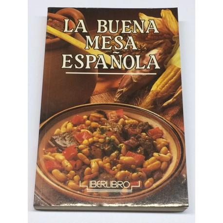 La buena mesa española.