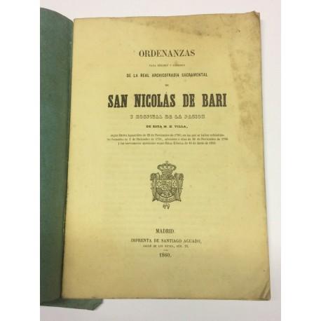 ORDENANZAS de la Real Archicofradía Sacramental de San Nicolás de Bari y Hospital de la Pasión de esta villa.