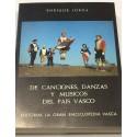 De canciones, danzas y músicos del País Vasco.