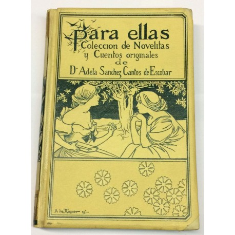 Para ellas. Colección de novelitas y cuentos.
