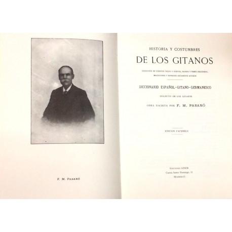 Historia y costumbres de los gitanos. Colección de cuentos viejos y nuevos, dichos y timos... Diccionario español-gitano-germane