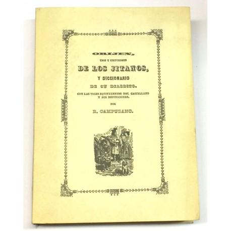 Orijen, usos y costumbres de los jitanos, y diccionario de su dialecto.