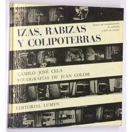 Izas, Rabizas y Colipoterras. Drama con acompañamiento de cachondeo y dolor de corazón.