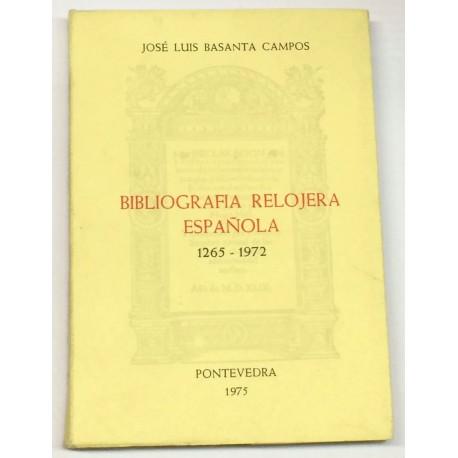 Bibliografía relojera española. 1265 - 1972.