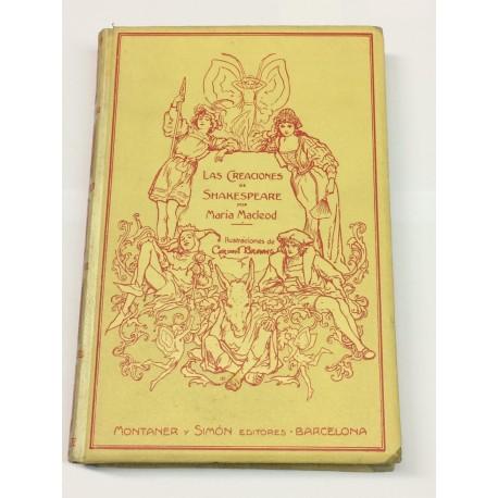Las creaciones de Shakespeare. Con una introducción por Sidney Lee. Obra traducida del inglés por Enrique Masaguer.