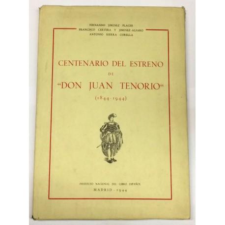 Centenario del estreno de Don Juan Tenorioo (1844 - 1944).