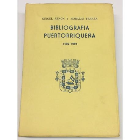 Bibliografía puertorriqueña. 1492 - 1894.