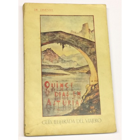 Quince días en Asturias. Guía ilustrada del viajero.