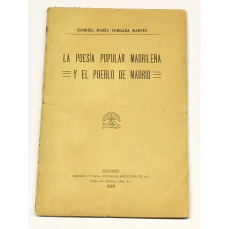La poesía popular madrileña y el pueblo de Madrid.