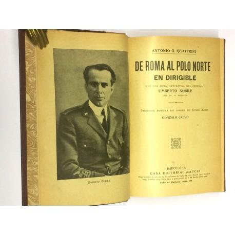 De Roma al Polo Norte en dirigible. Con una nota ilustrativa del General Humberto Nobile. Traducción española de Gonzalo Calvo.
