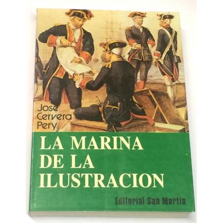 La marina de la Ilustración. (Resurgimiento y crisis del poder naval).