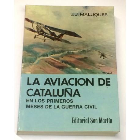 La aviación de Cataluña en los primeros meses de la Guerra Civil.