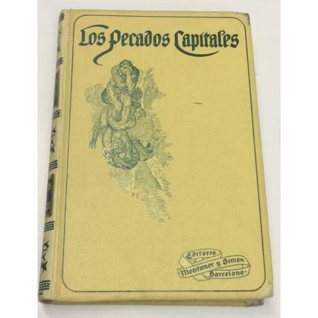 Los Pecados Capitales. Colección de textos escogidos ordenada por....