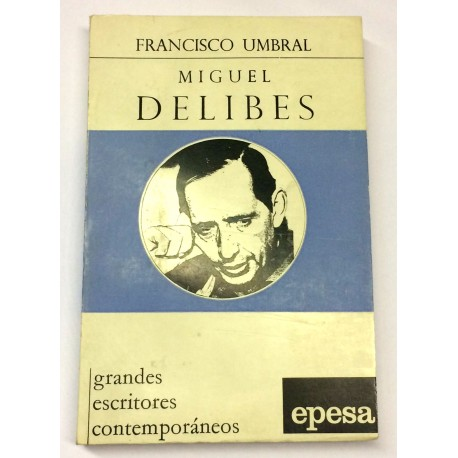 Miguel Delibes.