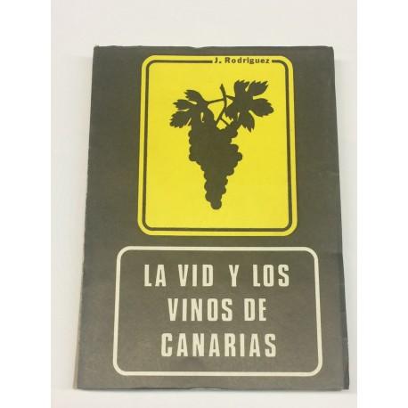La Vid y los Vinos de Canarias.