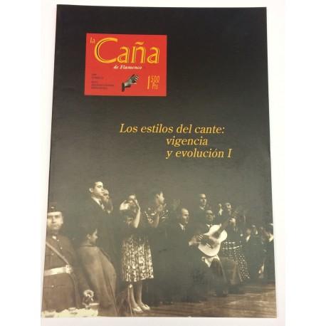 LA CAÑA REVISTA DE FLAMENCO NÚMERO 24 LOS ESTILOS DEL CANTE I