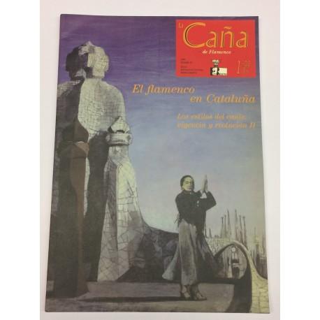 LA CAÑA REVISTA DE FLAMENCO NÚMERO 25 LOS ESTILOS DEL CANTE II