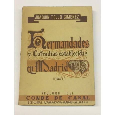 Hermandades y Cofradías establecidas en Madrid. Tomo I [único]. Prólogo del Conde de Casal.